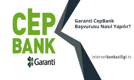 Photo of Garanti CepBank Başvurusu Nasıl Yapılır?