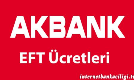 Photo of Akbank EFT Ücretleri – Güncel Liste 2017