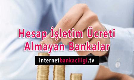 Photo of Hesap İşletim Ücreti Almayan Bankalar – 2018