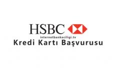 HSBC Kredi Kartı Başvurusu Nasıl Yapılır?