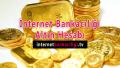 İnternet Bankacılığı Altın Hesabı