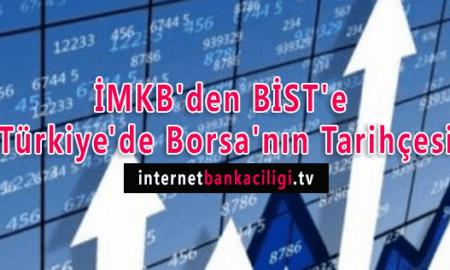 Photo of İMKB'den BİST'e Türkiye'de Borsa'nın Tarihçesi