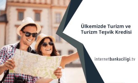 Photo of Ülkemizde Turizm ve Turizm Teşvik Kredisi