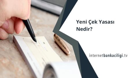 Photo of Yeni Çek Yasası Nedir?