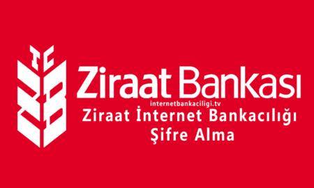 Photo of Ziraat İnternet Bankacılığı Şifre Alma
