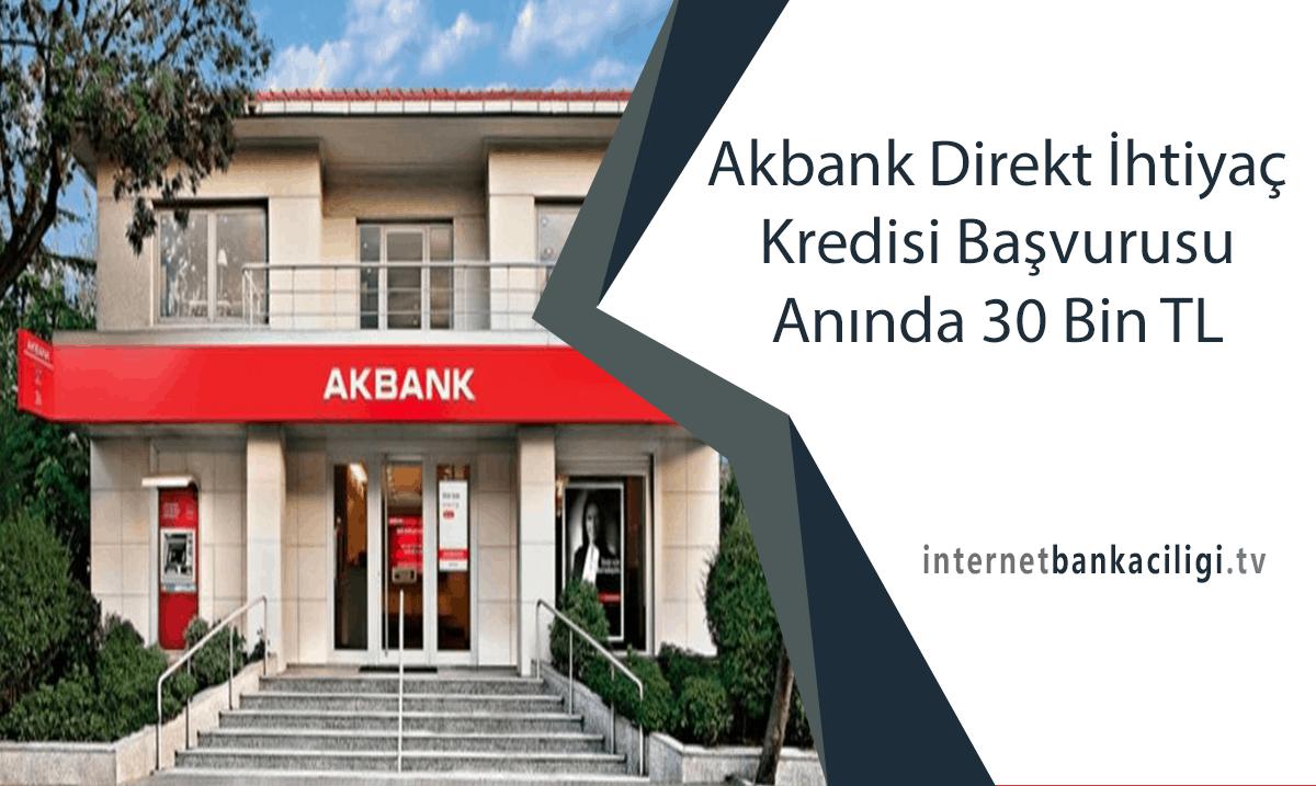Photo of Akbank Direkt İhtiyaç Kredisi Başvurusu Anında 30 Bin TL