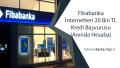 Fibabanka İnternetten 20 Bin TL Kredi Başvurusu (Hesaba)