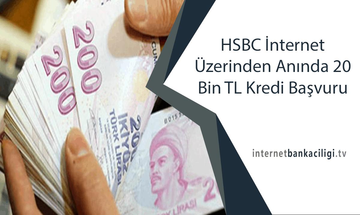 Photo of HSBC İnternet Üzerinden Anında 20 Bin TL Kredi Başvuru