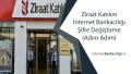 Ziraat Katılım İnternet Bankacılığı Şifre Değiştirme (Adım Adım)