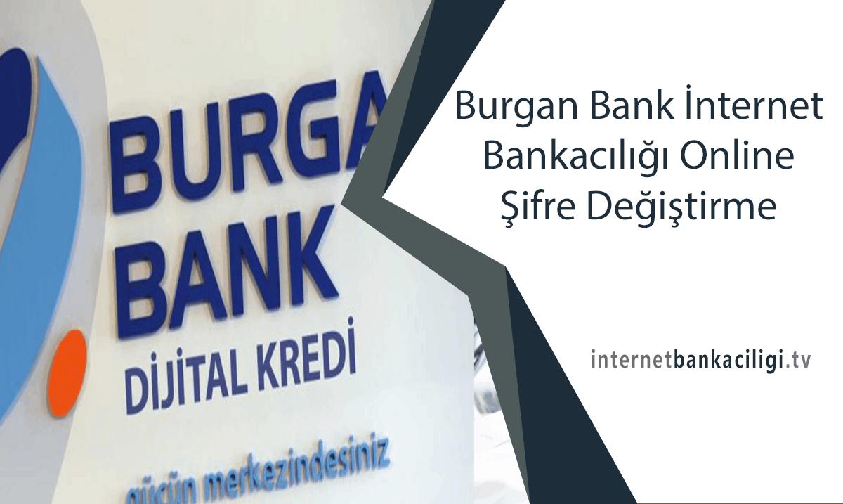 Photo of Burgan Bank İnternet Bankacılığı Online Şifre Değiştirme