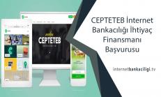 CEPTETEB İnternet Bankacılığı İhtiyaç Kredisi Başvurusu