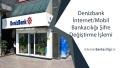 Denizbank İnternet/Mobil Bankacılığı Şifre Değiştirme İşlemi