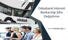 Odeabank İnternet Bankacılığı Şifre Değiştirme