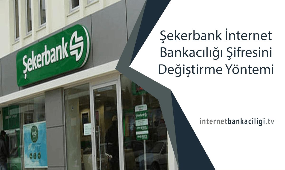 Photo of Şekerbank İnternet Bankacılığı Şifresini Değiştirme Yöntemi