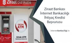 Ziraat Bankası İnternet Bankacılığı İhtiyaç Kredisi Başvurusu