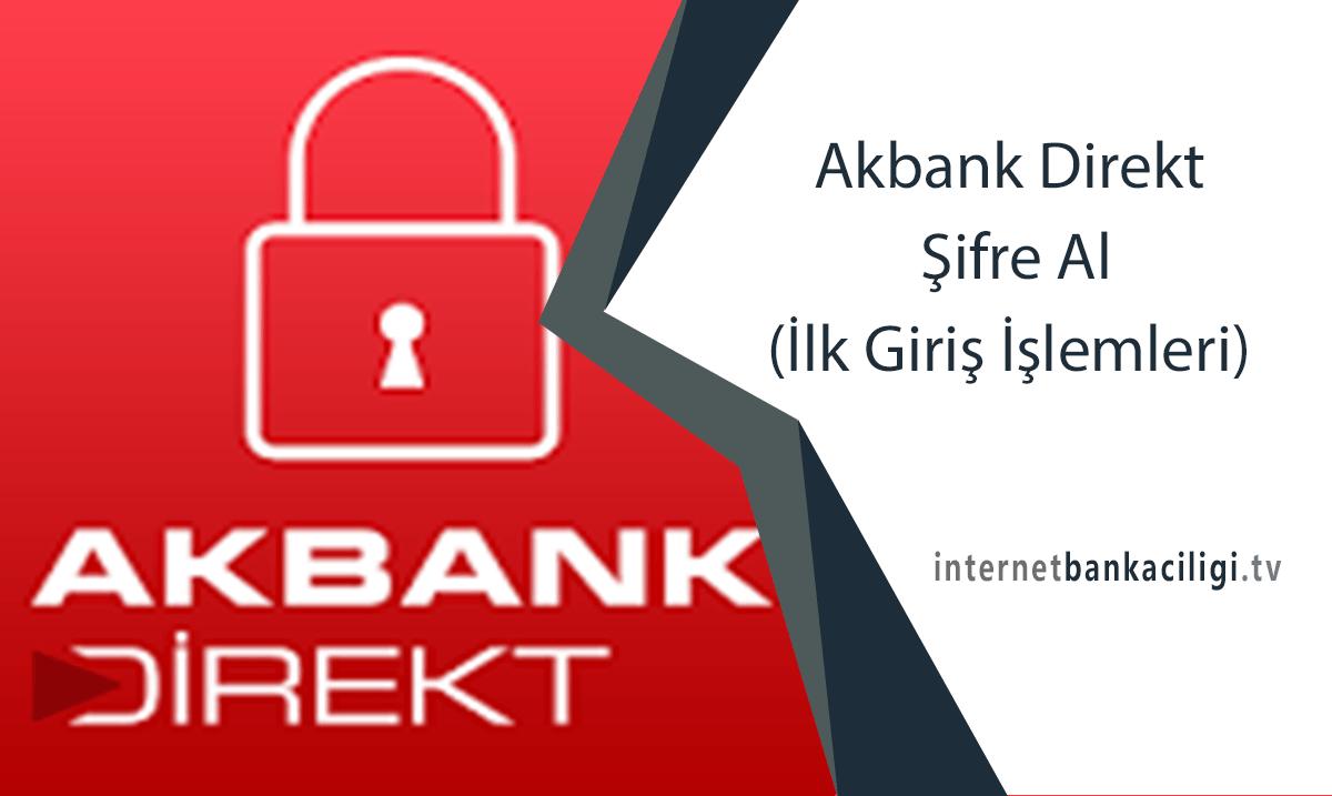 Photo of Akbank Direkt Şifre Al (İlk Giriş İşlemleri)