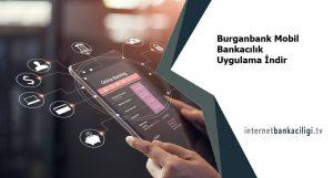 burganbank mobil bankacilik avanrajlari