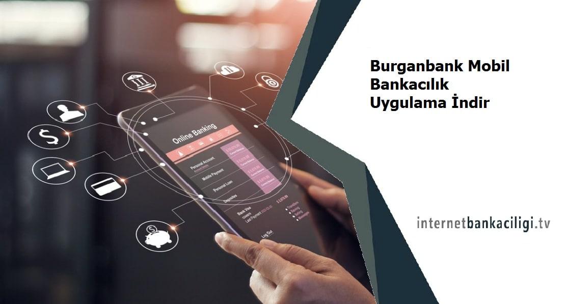 Photo of Burganbank Mobil Bankacılık Uygulama İndir