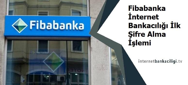 Photo of Fibabanka İnternet Bankacılığı İlk Şifre Alma İşlemi