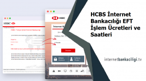 hcbs internet bankaciligi eft islem ucreti
