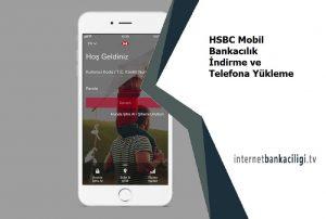 hsbc mobil bankacilik avantajlari