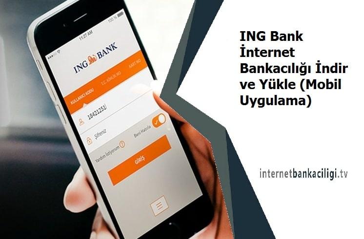 Photo of ING Bank İnternet Bankacılığı İndir ve Yükle (Mobil Uygulama)