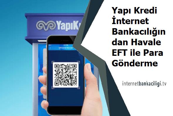 yapi kredi internet bankaciligi havale